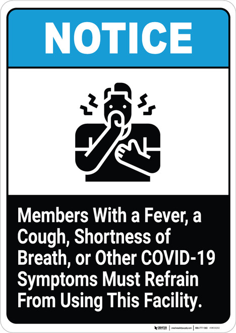 Members With COVID-19 Symptoms Must Refrain From Using This Facility - Wall Sign