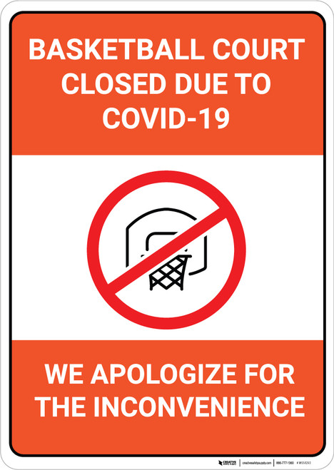 Basketball Court Closed Due to COVID-19 - We Apologize - Wall Sign
