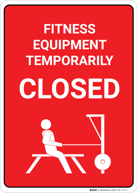 Fitness Equipment Temporarily Closed - Wall Sign