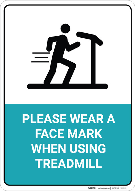 Please Wear a Face Mark When Using Treadmill - Wall Sign