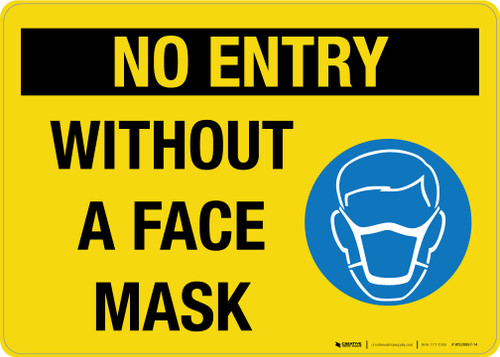 No Entry Without A Face Mask Landscape - Wall Sign