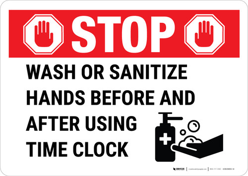 Stop - Wash Or Sanitize When Using Time Clock Landscape - Wall Sign