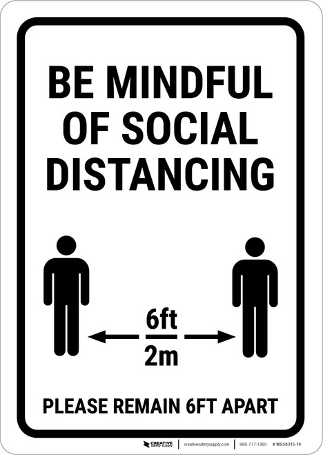 Be Mindful Of Social Distancing Portrait - Wall Sign