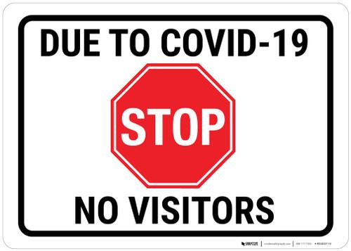 Due To Covid No Vistors Landscape - Wall Sign