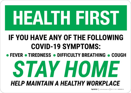 Health First: Stay Home Help Maintain A Healthy Workplace Landscape - Wall Sign