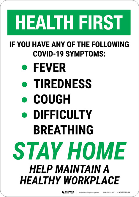Health First: Stay Home Help Maintain A Healthy Workplace Portrait - Wall Sign