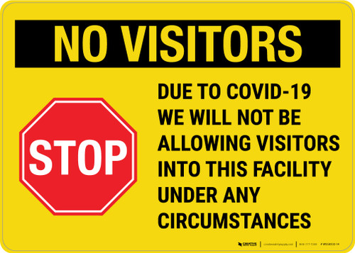 No Visitors Due To Covid Landscape - Wall Sign