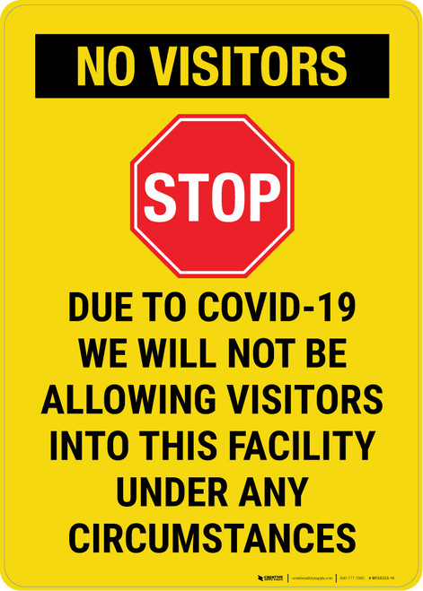 No Visitors Due To Covid Portrait - Wall Sign