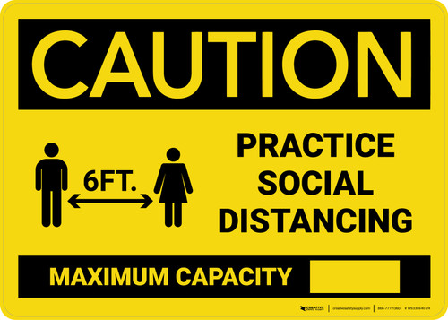 Caution: Practice Social Distancing - Max Capacity with Icon Landscape - Wall Sign
