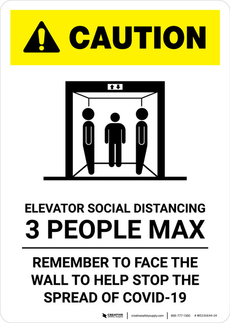 Caution: Elevator Social Distancing 3 People Max Portrait - Wall Sign
