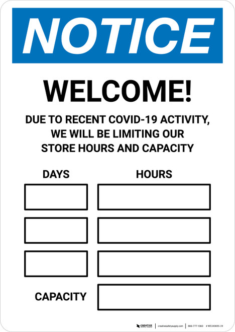 Notice: Welcome - We Will be Limiting Store Hours and Capacity Portrait - Wall Sign