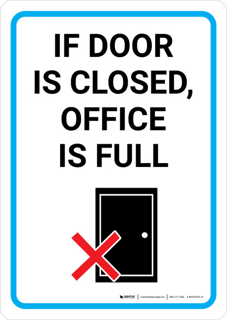 If Door Is Closed Office Is Full with Icon Portrait - Wall Sign