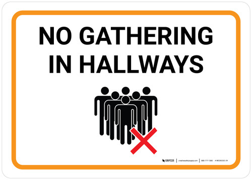 No Gathering In Hallways with Icon Landscape - Wall Sign