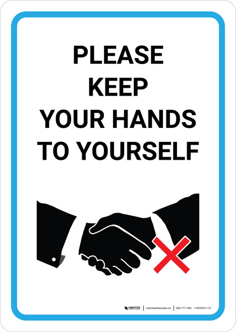 Please Keep Your Hands To Yourself with Icon Portrait - Wall Sign