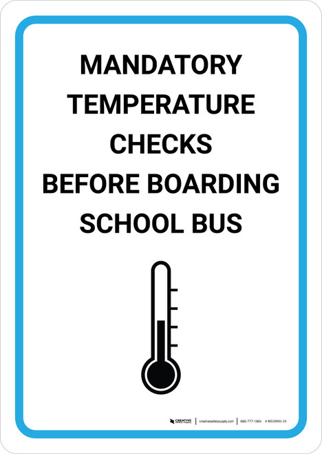 Mandatory Temperature Checks Before Boarding School Bus with Icon Portrait - Wall Sign