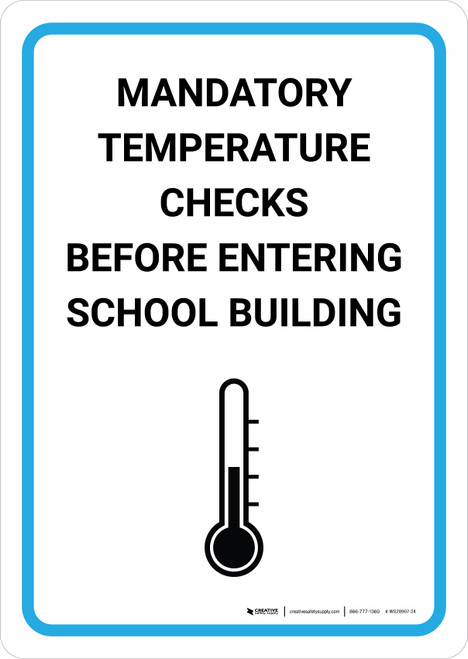 Mandatory Temperature Checks Before Entering School Building with Icon Portrait - Wall Sign