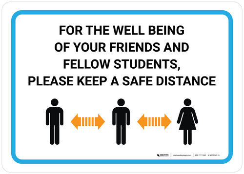 For The Well Being Of Students Keep A Safe Distance with Icon Landscape - Wall Sign