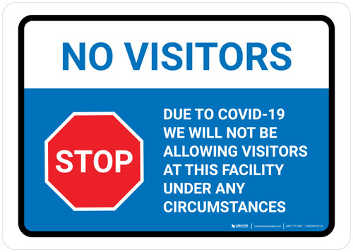 No Visitors Stop: We Are Not Allowing Visitors with Icon Landscape - Wall Sign