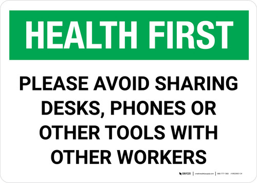 Health First: Please Avoid Sharing Desks Phones or Tools Landscape - Wall Sign