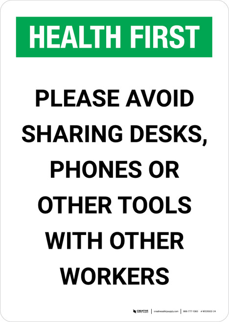 Health First: Please Avoid Sharing Desks Phones or Tools Portrait - Wall Sign