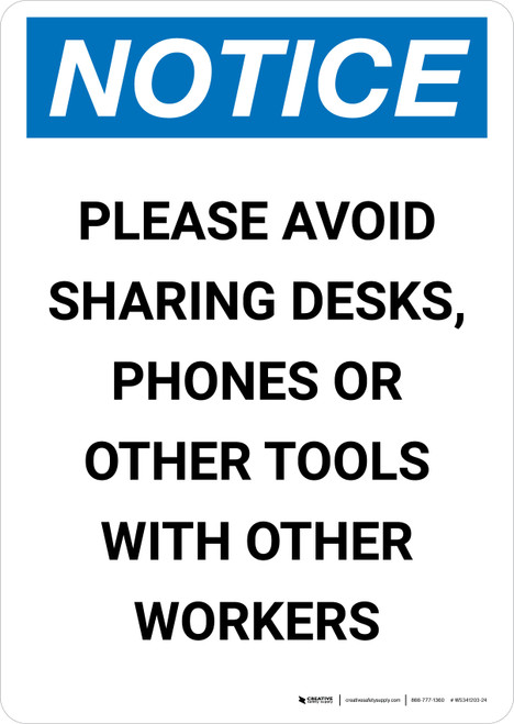 Notice: Please Avoid Sharing Desks Phones or Tools Portrait - Wall Sign