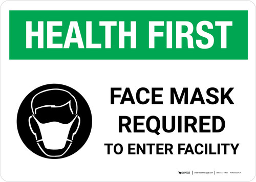 Health First: Face Mask Required to Enter Facility with Icon Landscape - Wall Sign