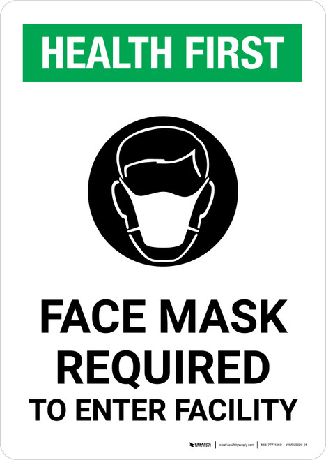 Health First: Face Mask Required to Enter Facility with Icon Portrait - Wall Sign