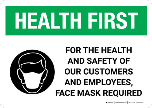 Health First: For The Health Of Our Customers Face Mask Required with Icon Landscape - Wall Sign