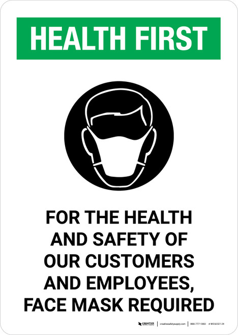 Health First: For The Health Of Our Customers Face Mask Required with Icon Portrait - Wall Sign