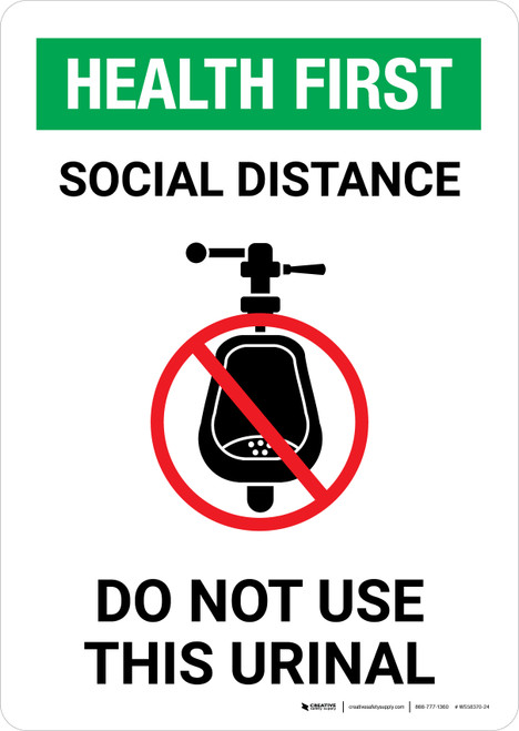 Health First: Social Distance Do Not Use This Urinal with Icon Portrait - Wall Sign
