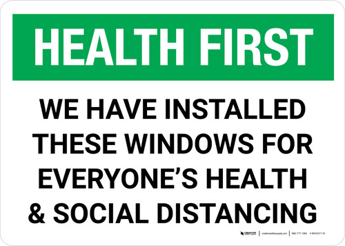 Health First: We Have Installed Windows For Social Distancing Landscape - Wall Sign