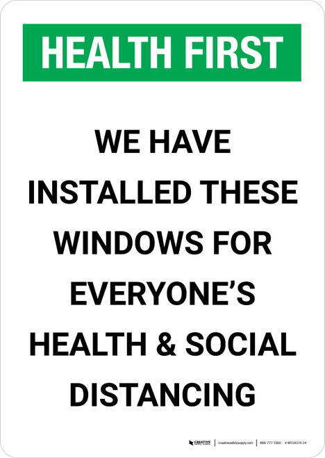 Health First: We Have Installed Windows For Social Distancing Portrait - Wall Sign