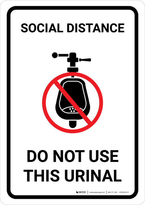 Social Distance: Do Not Use This Urinal with Icon Portrait - Wall Sign