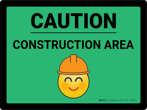 Caution Construction Area with Emoji Green Landscape - Wall Sign
