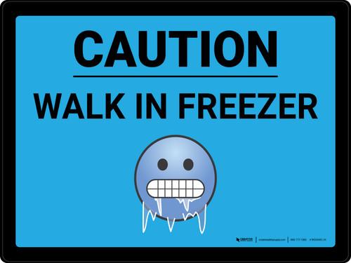 Caution Walk in Freezer with Emoji Blue Landscape - Wall Sign