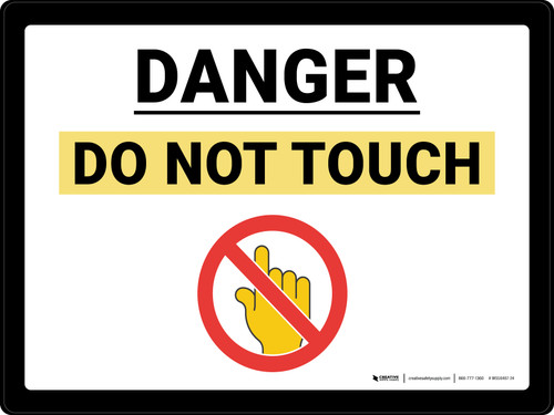 Danger Do Not Touch with Emoji Landscape - Wall Sign