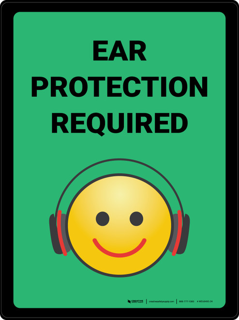 Ear Protection Required with Emoji Green Portrait - Wall Sign