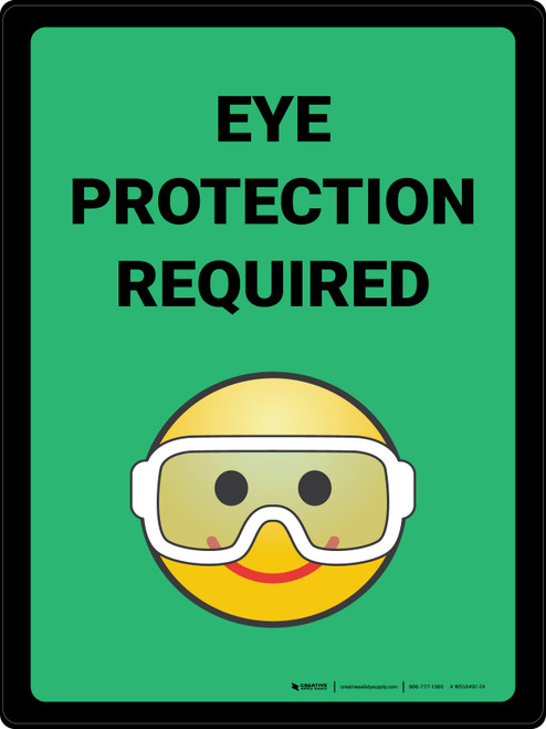 Eye Protection Required with Emoji Green Portrait - Wall Sign