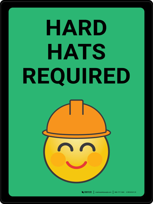 Hard Hats Required with Emoji Green Portrait - Wall Sign