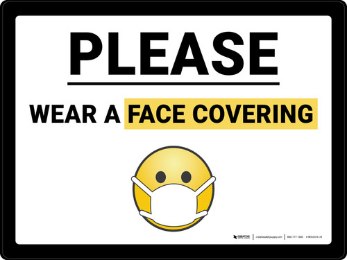 Please Wear A Face Covering Mask Emoji Landscape - Wall Sign