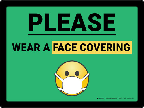 Please Wear A Face Covering Mask Emoji with Emoji Landscape - Wall Sign