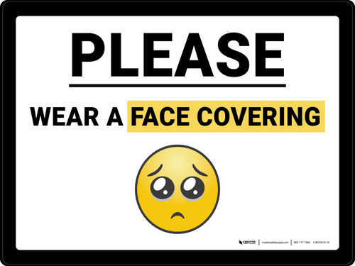 Please Wear A Face Covering with Emoji Landscape - Wall Sign