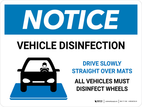 Notice Vehicle Disinfection with Icon Landscape - Wall Sign