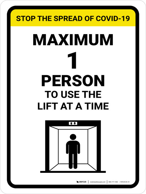 Stop The Spread COVID-19 Max 1 Person To Use Lift with Icon Portrait - Wall Sign