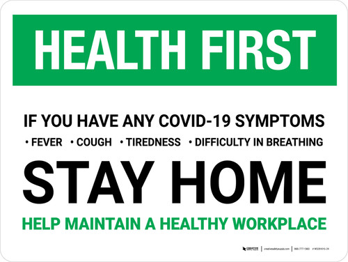 Health First: If You Have COVID-19 Symptoms Stay Home Landscape - Wall Sign