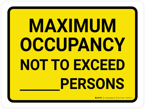 Maximum Occupancy Not To Exceed Persons Yellow Landscape - Wall Sign