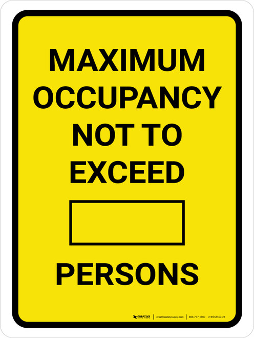 Maximum Occupancy Not To Exceed Persons Yellow Portrait - Wall Sign