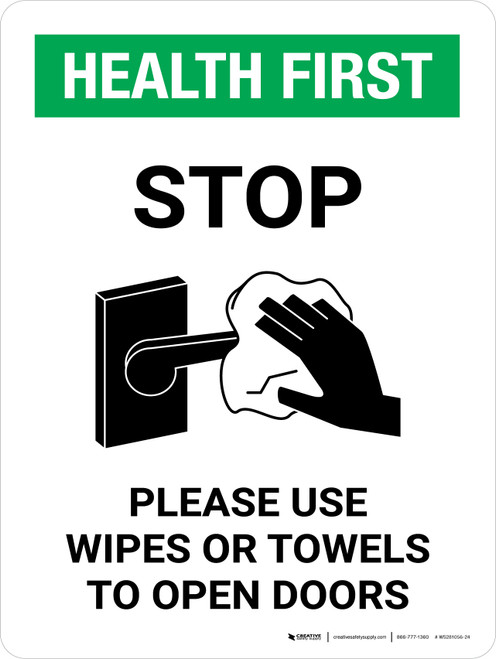 Health First: Stop Use Wipes Or Towels To Open Doors with Icon Portrait - Wall Sign
