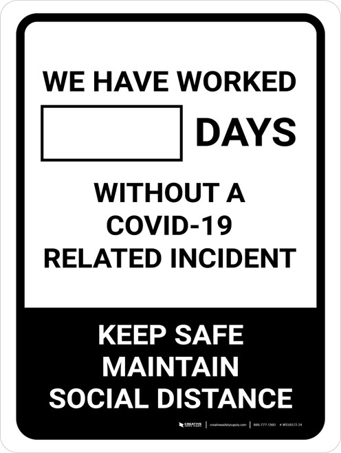 Days Without A COVID-19 Related Incident Portrait - Wall Sign