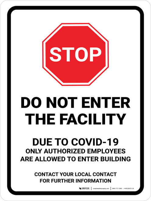 Stop Do Not Enter The Facility Due to COVID-19 with Icon Portrait - Wall Sign